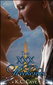 "The XXX Weekends: Book 4 of ""Junie Makes Michael"""