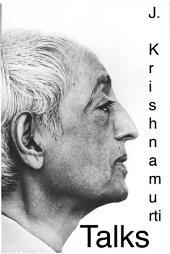 J. Krishnamurti First Public Talk at Rishi Valley 4 November 1967