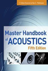 Master Handbook of Acoustics: Edition 5