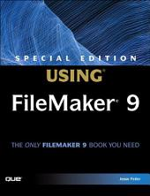 Special Edition Using FileMaker 9