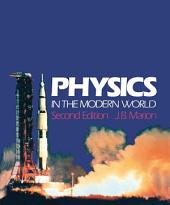 Physics in the Modern World 2e: Edition 2