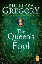 The Queen's Fool: A Novel