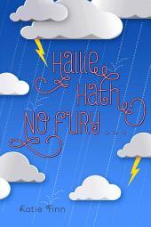 Hallie Hath No Fury . . .