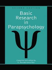 Basic Research in Parapsychology, 2d ed.