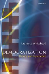 Democratization: Theory and Experience