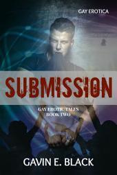 Submission: Gay Erotic Tales #2: Gay Erotica