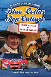 Blue-collar Pop Culture: From NASCAR to Jersey Shore