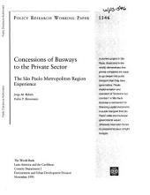 Concessions of Busways to the Private Sector: The São Paulo Metropolitan Region Experience, Volume 1546