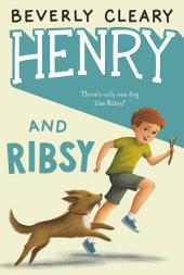 Henry and Ribsy: Book 3