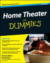 Home Theater For Dummies: Edition 3