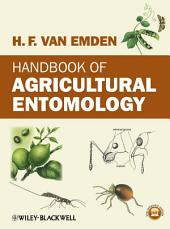 Handbook of Agricultural Entomology