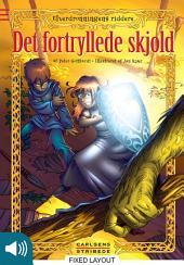 Elverdronningens riddere 1: Det fortryllede skjold