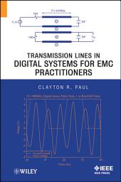Transmission Lines in Digital Systems for EMC Practitioners