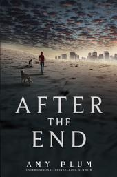 After the End: Volume 1