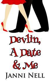 Devlin, A Date & Me