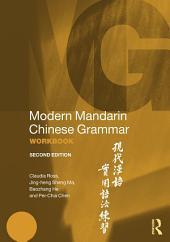 Modern Mandarin Chinese Grammar Workbook: Edition 2