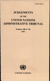 Judgements of the United Nations Administrative Tribunal: Issues 688-746