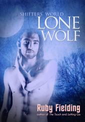 Lone Wolf (Shifters' World 1)