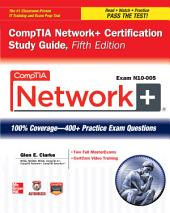 CompTIA Network+ Certification Study Guide, 5th Edition (Exam N10-005): Edition 5