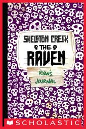 Skeleton Creek #4: The Raven