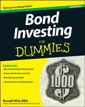 Bond Investing For Dummies, 2nd Edition: Edition 2
