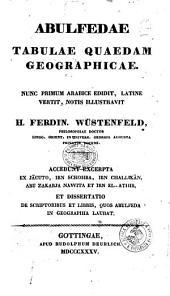 Abulfedae Tabulae quaedam geographicae