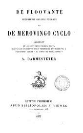 De Floovante vetustiore Gallico poemate et de Merovingo cyclo