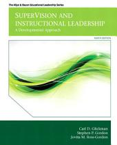 SuperVision and Instructional Leadership: A Developmental Approach, Edition 9