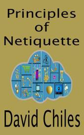 The Principles of Netiquette