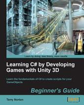 Learning C# by Developing Games with Unity 3D