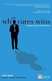 Who Cares Wins ePub eBook: How to enhance your bottom line through socially responsible business