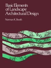 Basic Elements of Landscape Architectural Design