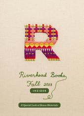 Riverhead Books Fall 2013 Insider