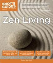 Idiot's Guides: Zen Living