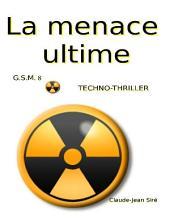 La menace ultime - Guerres sous-marines, tome 8