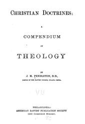 Christian Doctrines: A Compendium of Theology
