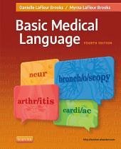 Basic Medical Language: Edition 4