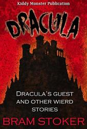 Dracula / Dracula's Guest and Other Stories - With 30+ Illustrations, Free Audio Book Link, Free Movie Link, Dracula Summary (Plot Introduction, Plot Summary, Characters, Adaptations), Biography and Top Quotes