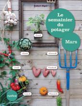 Le semainier du potager - Mars