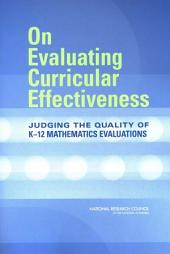 On Evaluating Curricular Effectiveness:: Judging the Quality of K-12 Mathematics Evaluations