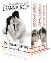 The Forever Series: The First Three Novels: Forever Innocent, Forever Loved, Forever Sheltered