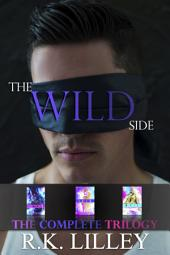 The Wild Side Trilogy