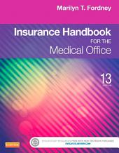 Insurance Handbook for the Medical Office: Edition 13