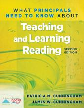 What Principals Need to Know About Teaching and Learning Reading: Edition 2