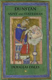 Dunstan: Saint and Statesman