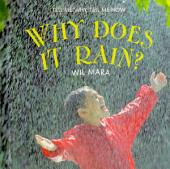 Why Does It Rain?