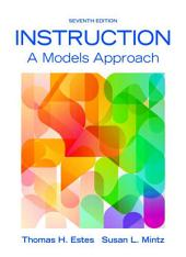 Instruction: A Models Approach, Edition 7