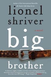 Big Brother: A Novel