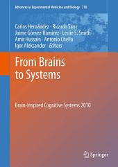 From Brains to Systems: Brain-Inspired Cognitive Systems 2010
