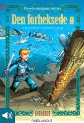 Elverdronningens riddere 2: Den forheksede ø
